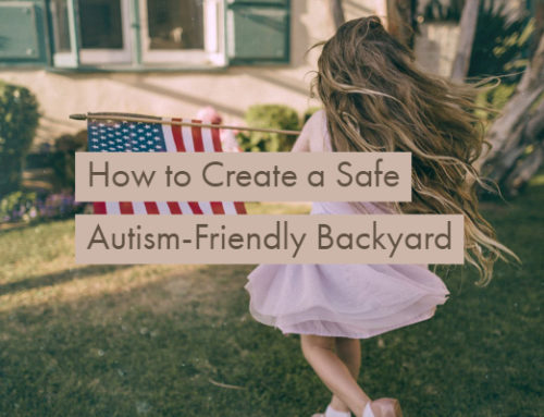 How to Create a Safe Autism-Friendly Backyard