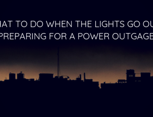 What To Do When The Lights Go Out : Preparing for a Power Outgage